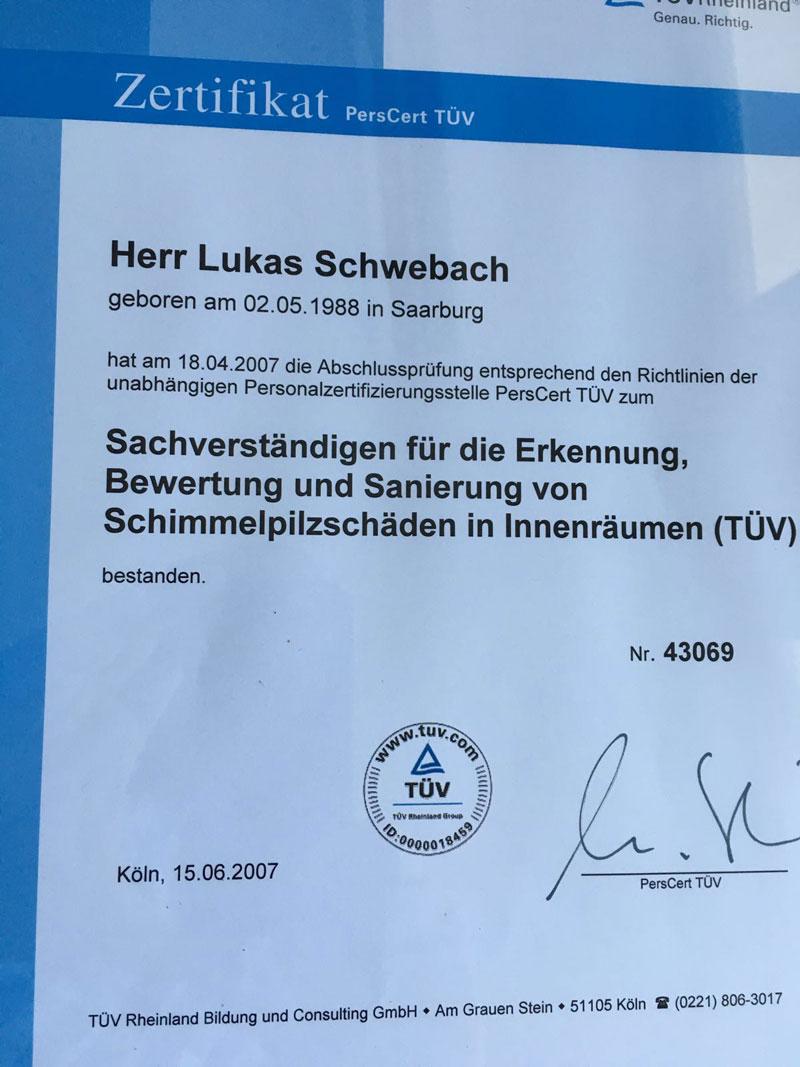 """TÜV Zertifikat zum """"Sachverständigen für die Erkennung, Bewertung und Sanierung von Schimmelpilzschäden in Innenräumen"""""""